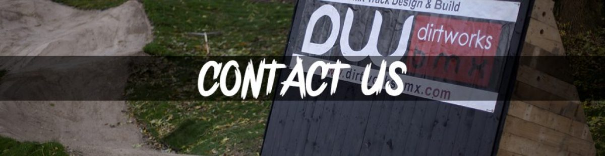 Dirtworks BMX - Contact Banner